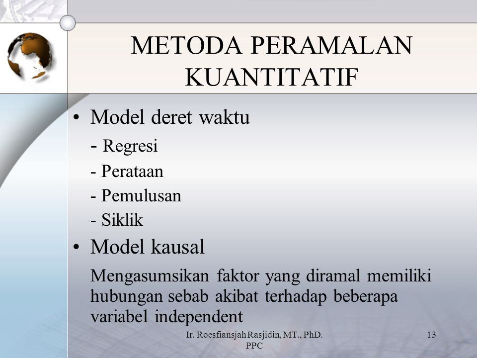 METODA PERAMALAN KUANTITATIF