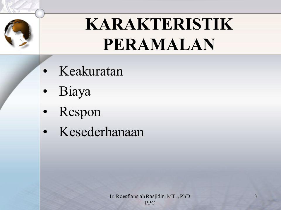 KARAKTERISTIK PERAMALAN