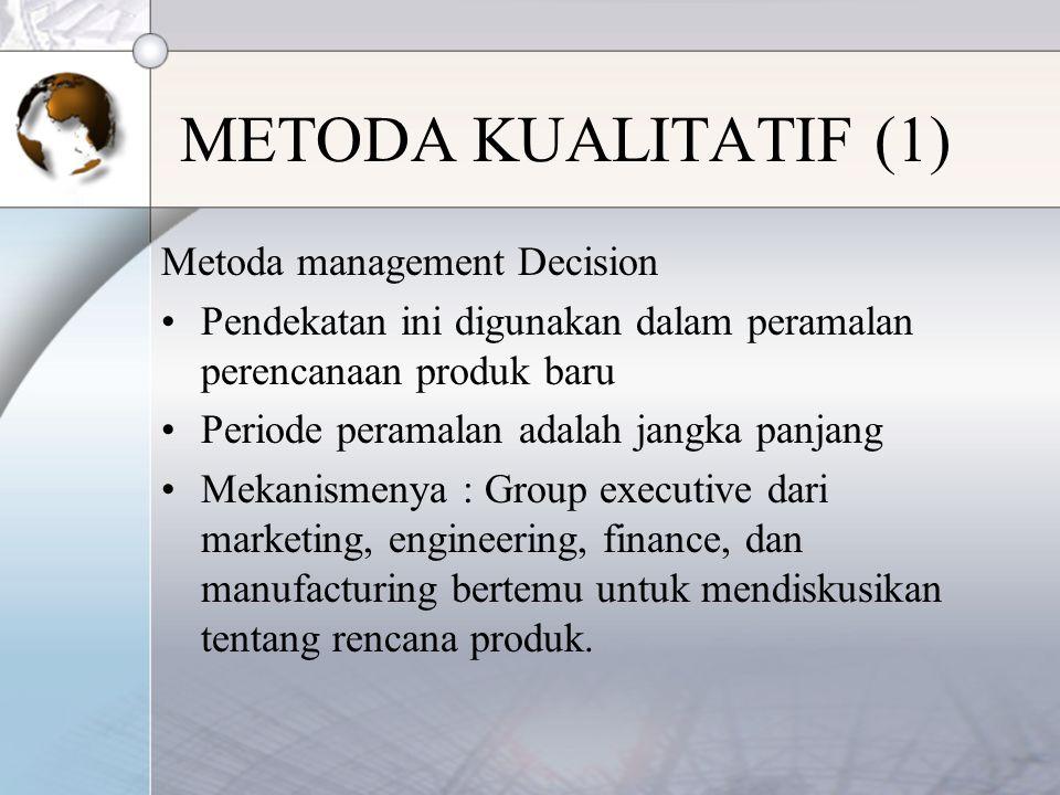 METODA KUALITATIF (1) Metoda management Decision