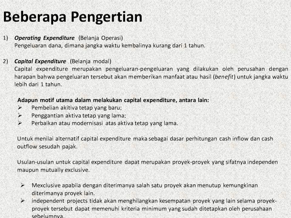 Beberapa Pengertian 1) Operating Expenditure (Belanja Operasi)