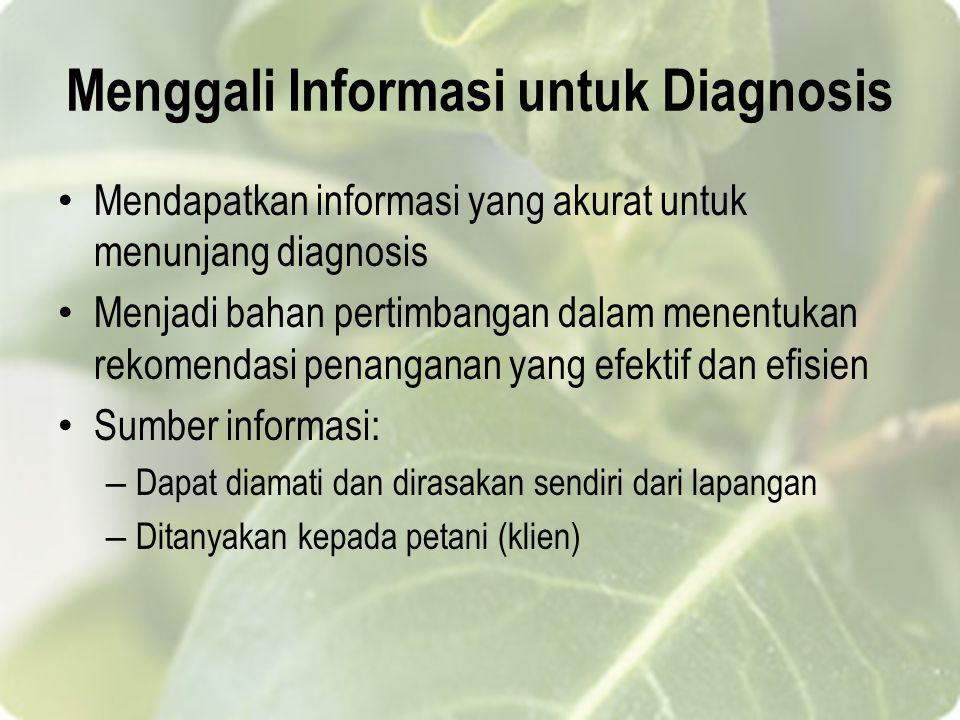 Menggali Informasi untuk Diagnosis