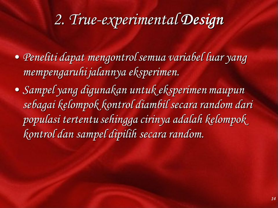 2. True-experimental Design