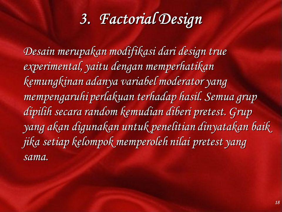 3. Factorial Design