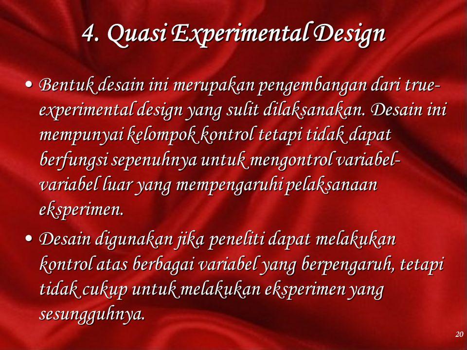 4. Quasi Experimental Design