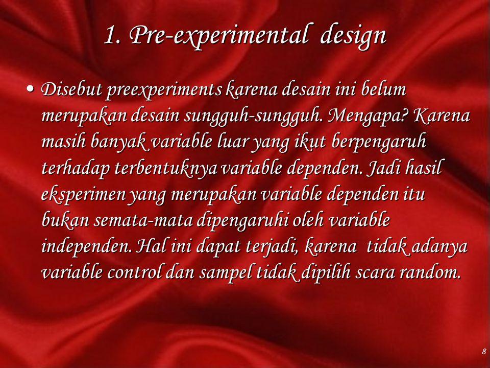 1. Pre-experimental design