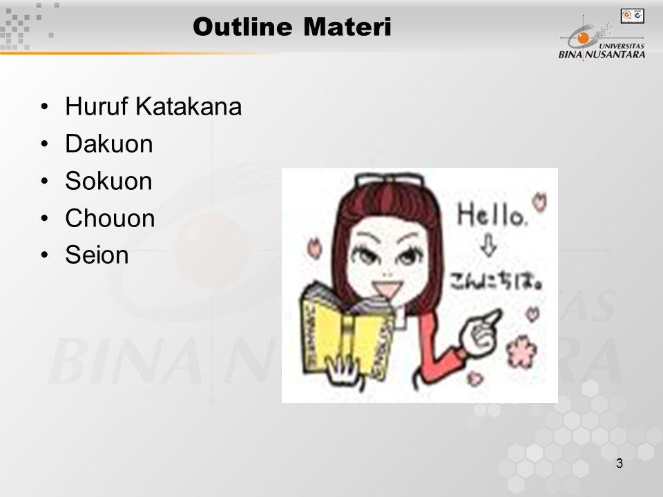 Outline Materi Huruf Katakana Dakuon Sokuon Chouon Seion