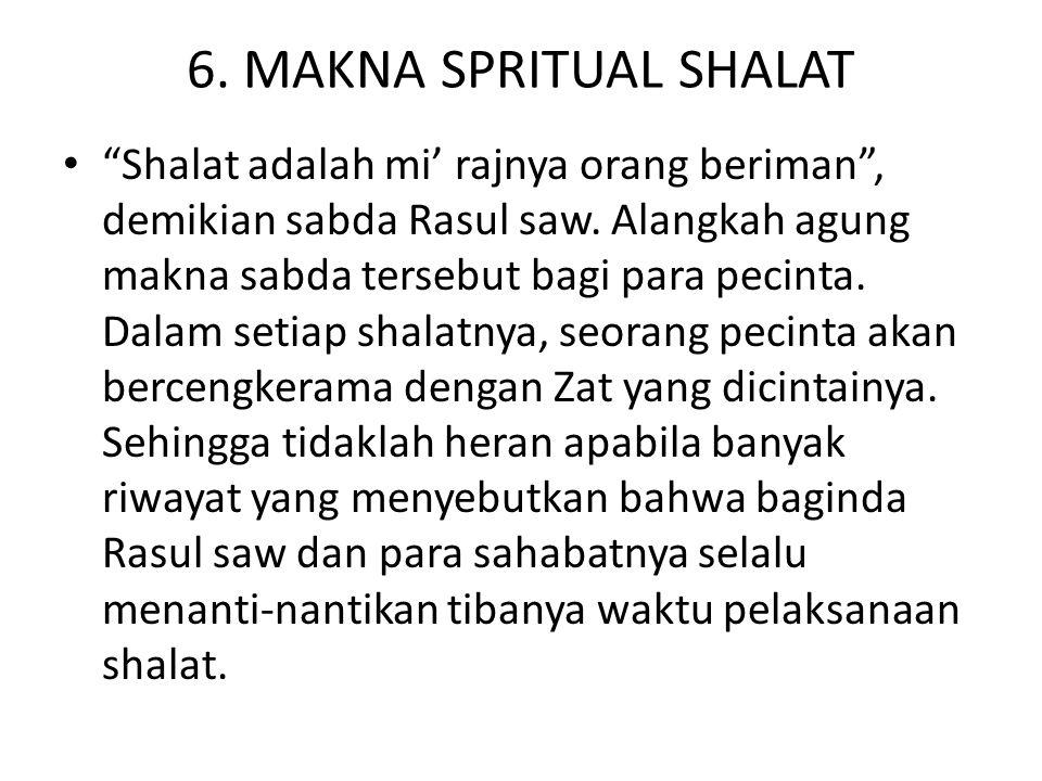 6. MAKNA SPRITUAL SHALAT