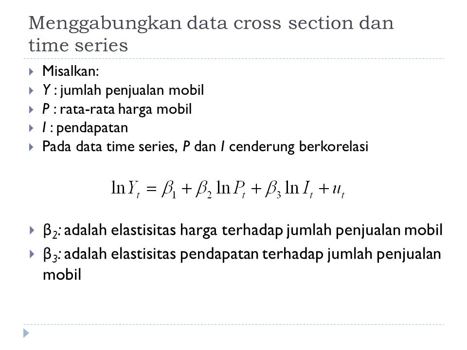 Menggabungkan data cross section dan time series