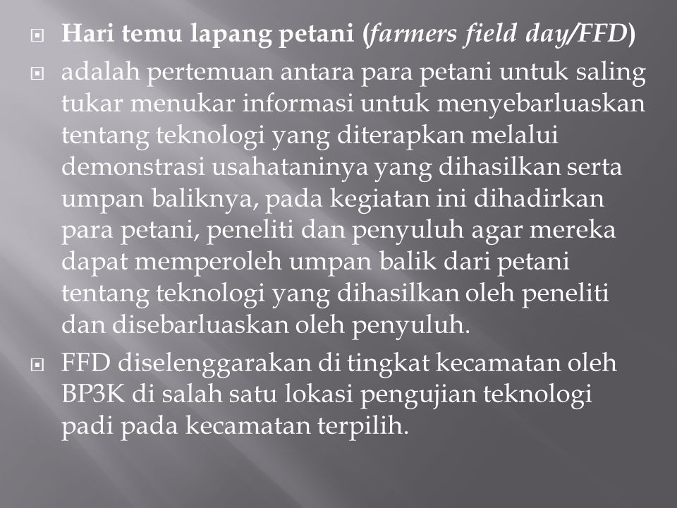 Hari temu lapang petani (farmers field day/FFD)