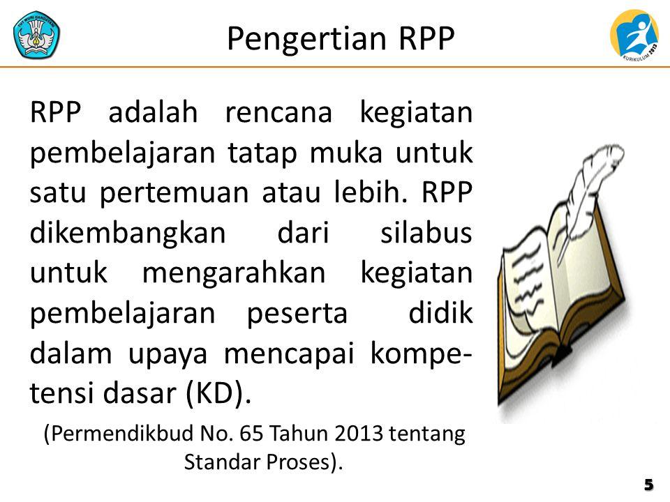 (Permendikbud No. 65 Tahun 2013 tentang Standar Proses).