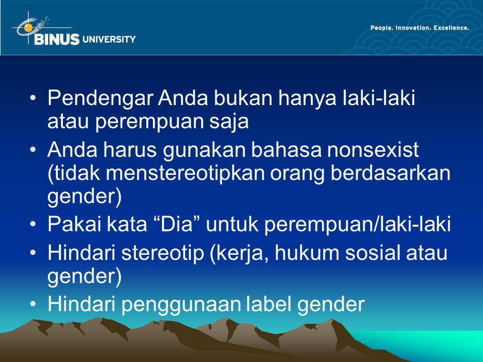 Pendengar Anda bukan hanya laki-laki atau perempuan saja