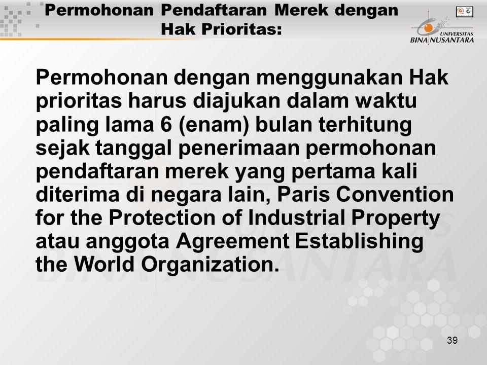 Permohonan Pendaftaran Merek dengan Hak Prioritas: