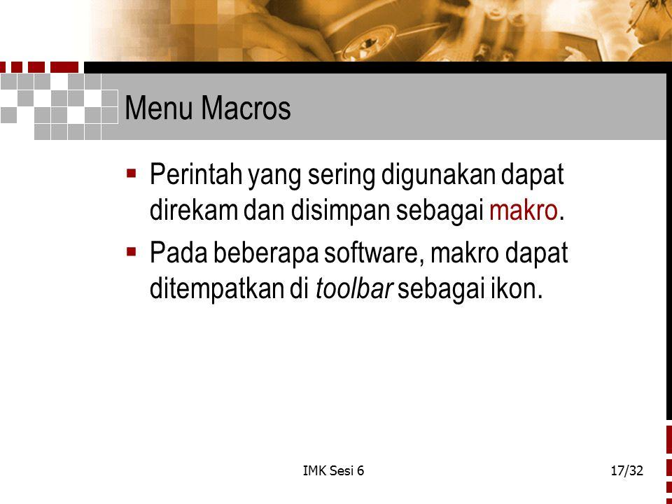 Menu Macros Perintah yang sering digunakan dapat direkam dan disimpan sebagai makro.