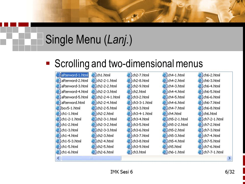 Single Menu (Lanj.) Scrolling and two-dimensional menus IMK Sesi 6