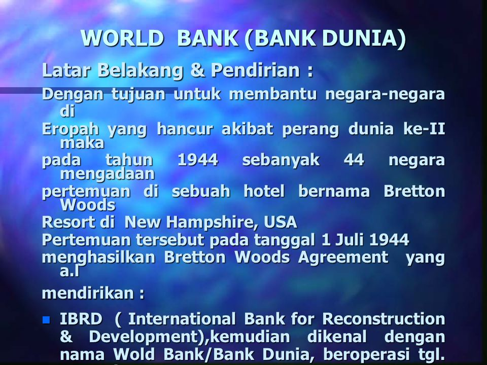 WORLD BANK (BANK DUNIA)