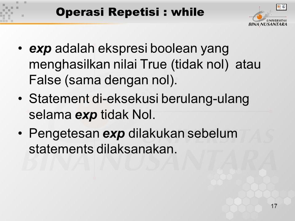 Operasi Repetisi : while