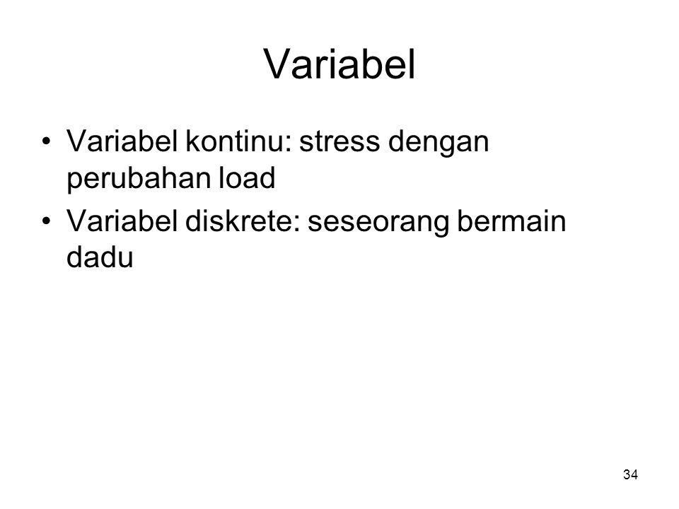 Variabel Variabel kontinu: stress dengan perubahan load