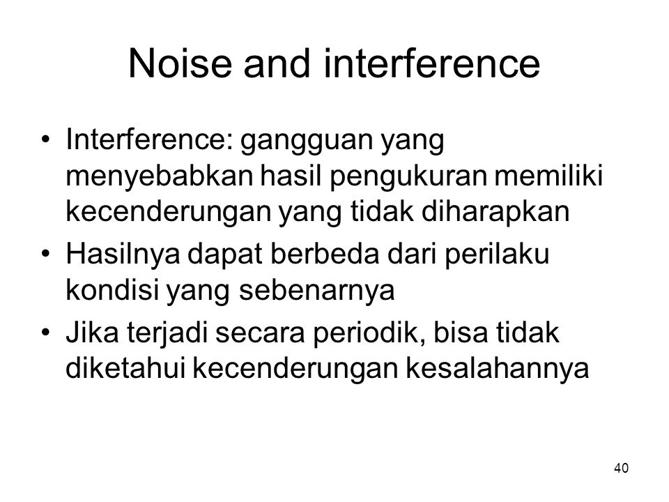 Noise and interference