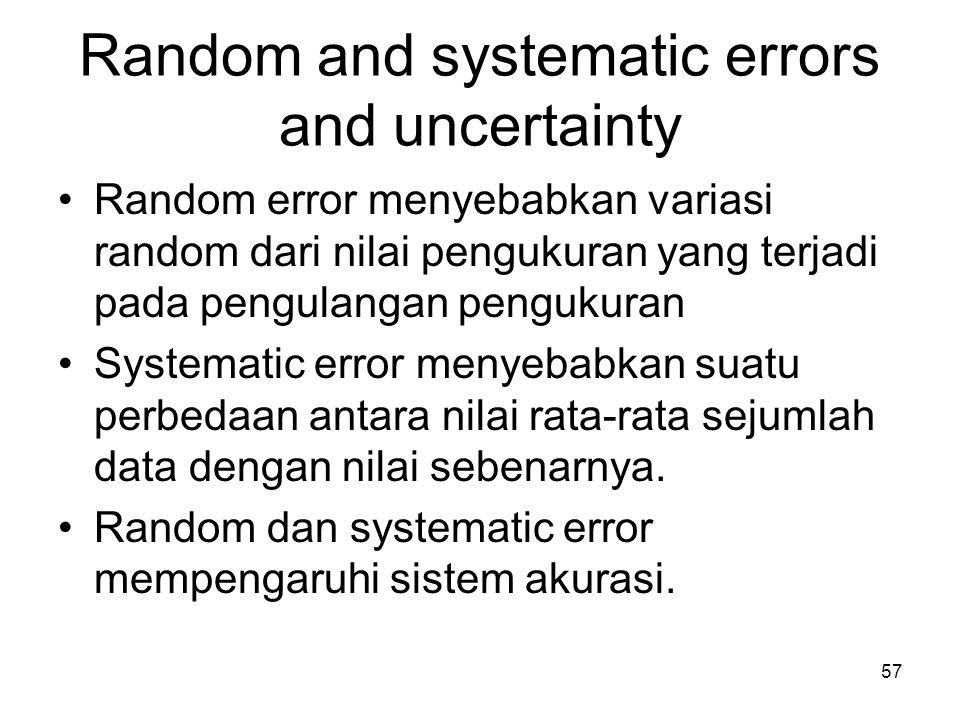 Random and systematic errors and uncertainty