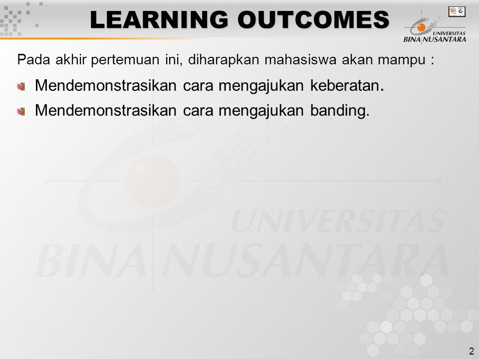 LEARNING OUTCOMES Mendemonstrasikan cara mengajukan keberatan.