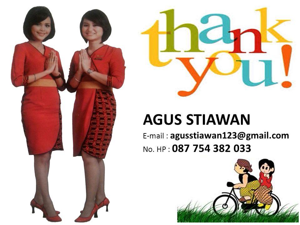 AGUS STIAWAN E-mail : agusstiawan123@gmail.com