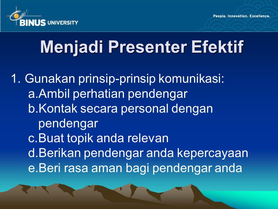 Menjadi Presenter Efektif