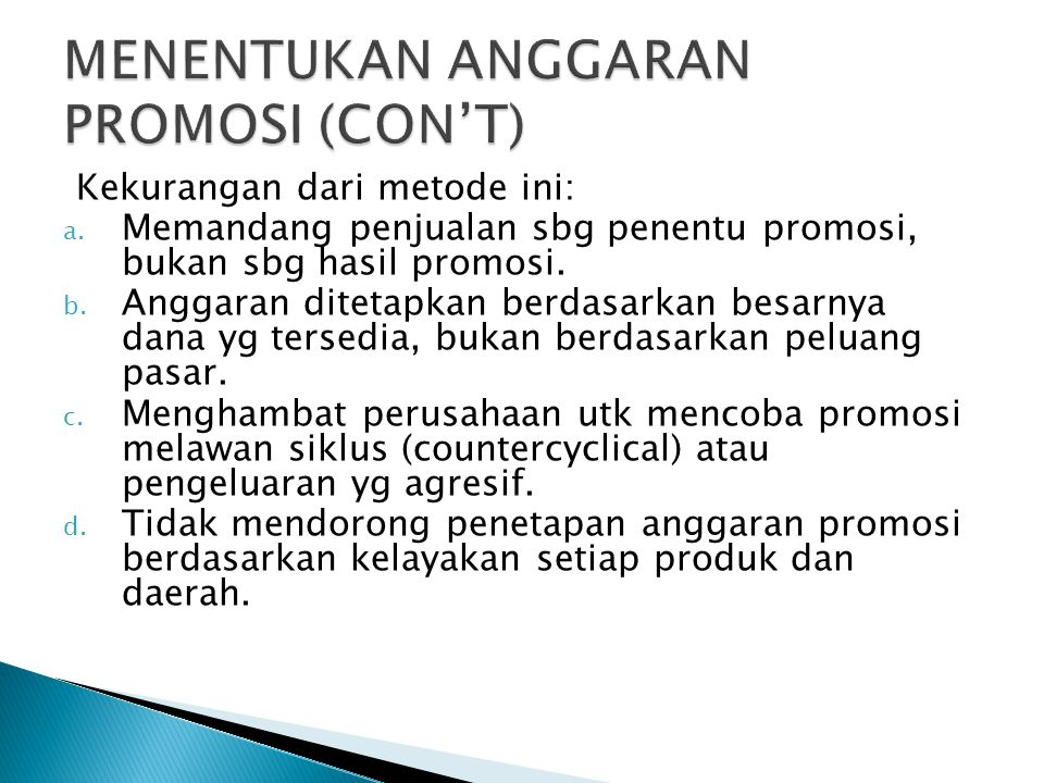 MENENTUKAN ANGGARAN PROMOSI (CON'T)