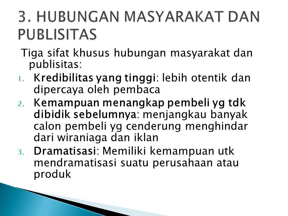 3. HUBUNGAN MASYARAKAT DAN PUBLISITAS