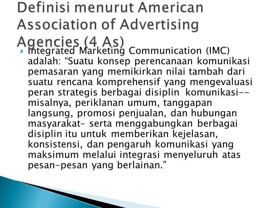 Definisi menurut American Association of Advertising Agencies (4 As)