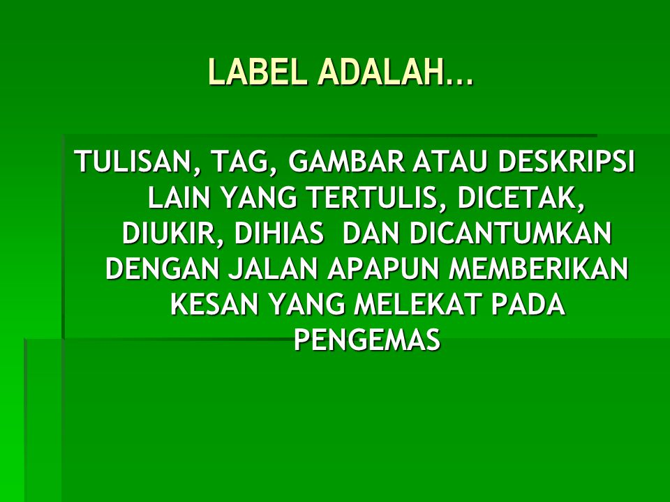 LABEL ADALAH…
