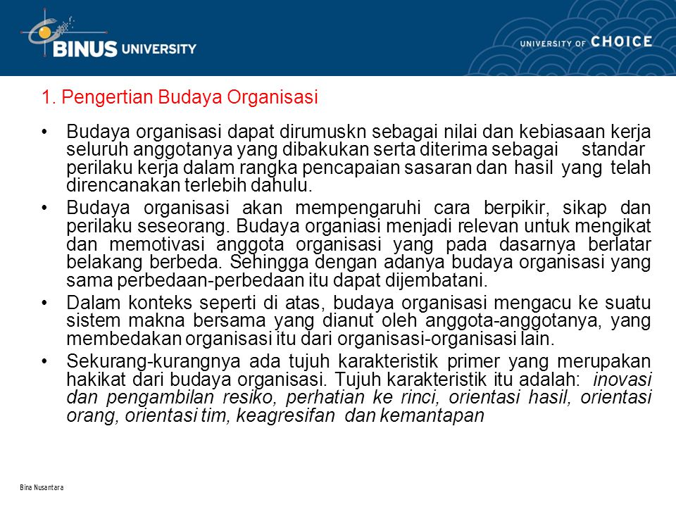 1. Pengertian Budaya Organisasi