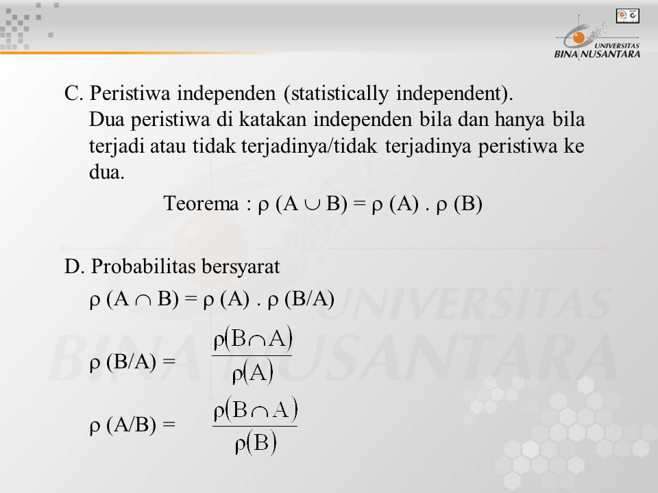 C. Peristiwa independen (statistically independent)