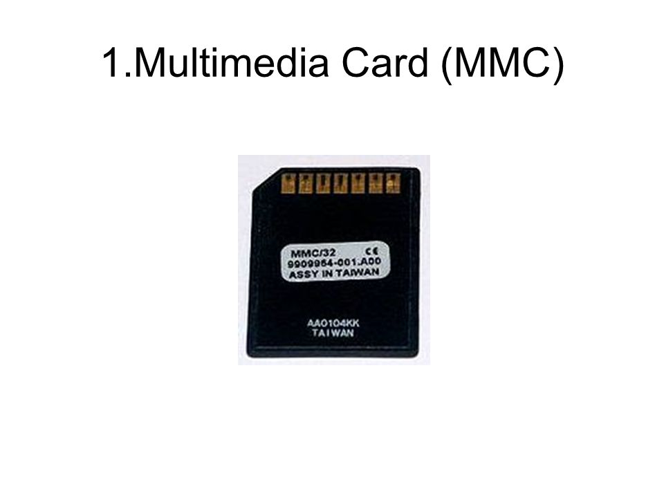 1.Multimedia Card (MMC)