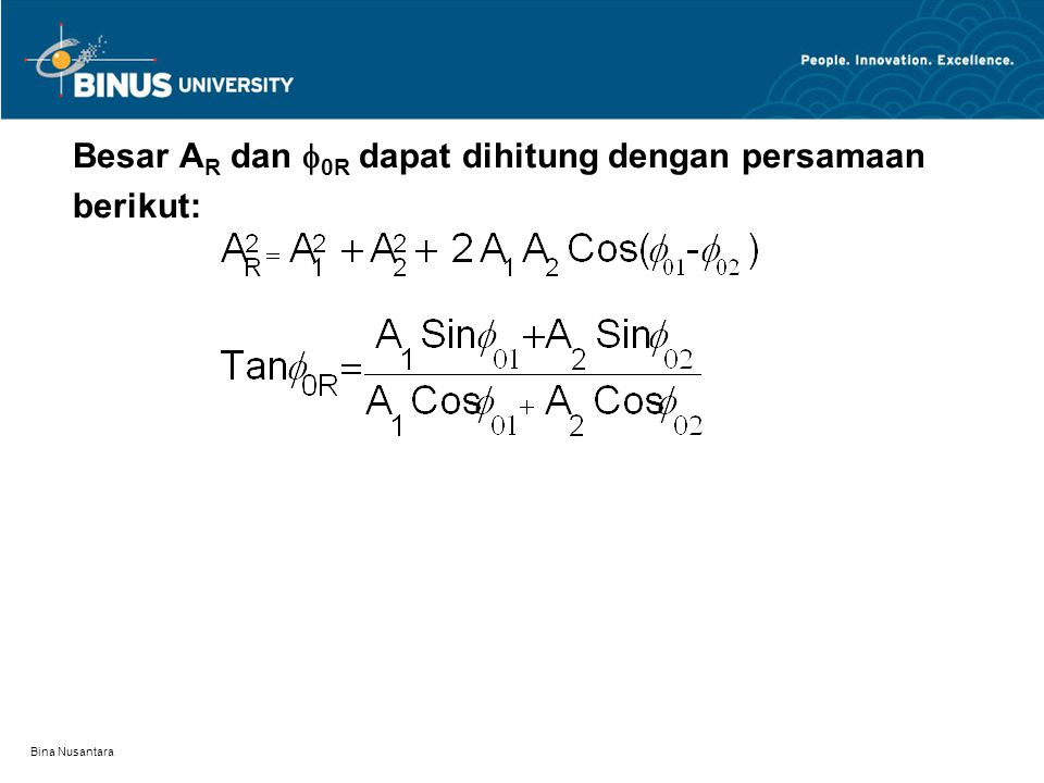 Besar AR dan 0R dapat dihitung dengan persamaan berikut: