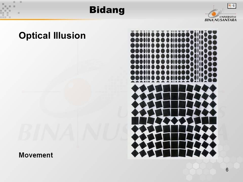 Bidang Optical Illusion Movement