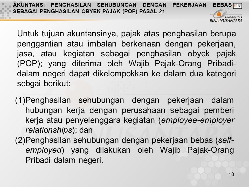 AKUNTANSI PENGHASILAN SEHUBUNGAN DENGAN PEKERJAAN BEBAS SEBAGAI PENGHASILAN OBYEK PAJAK (POP) PASAL 21