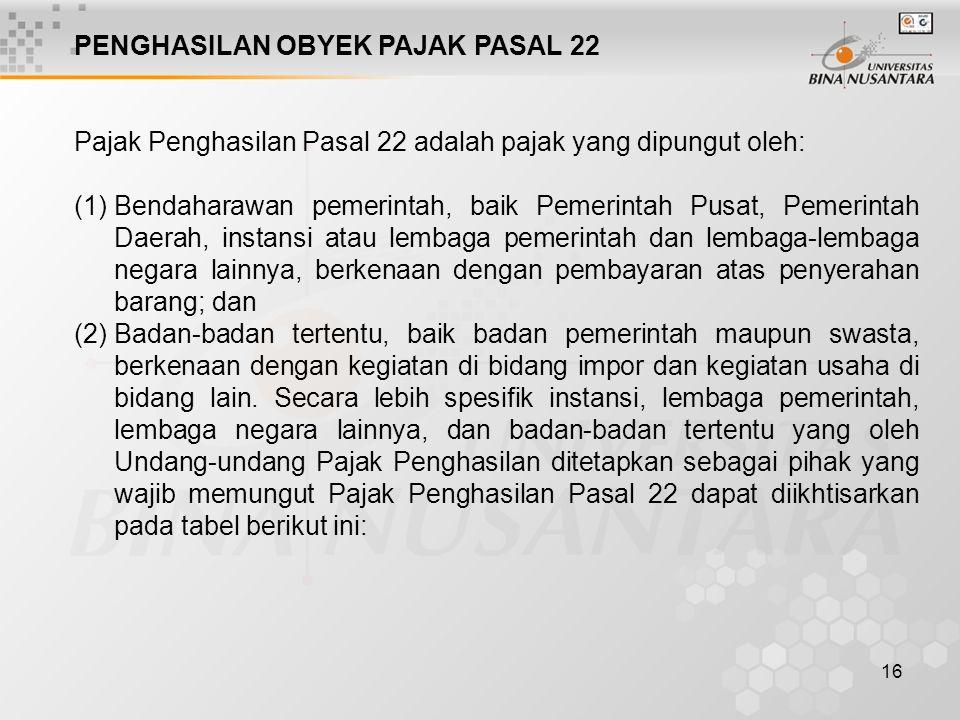 PENGHASILAN OBYEK PAJAK PASAL 22