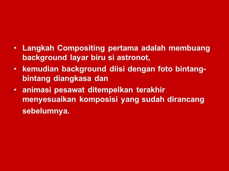 Langkah Compositing pertama adalah membuang background layar biru si astronot,