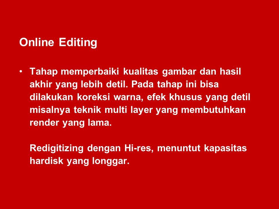 Online Editing Tahap memperbaiki kualitas gambar dan hasil