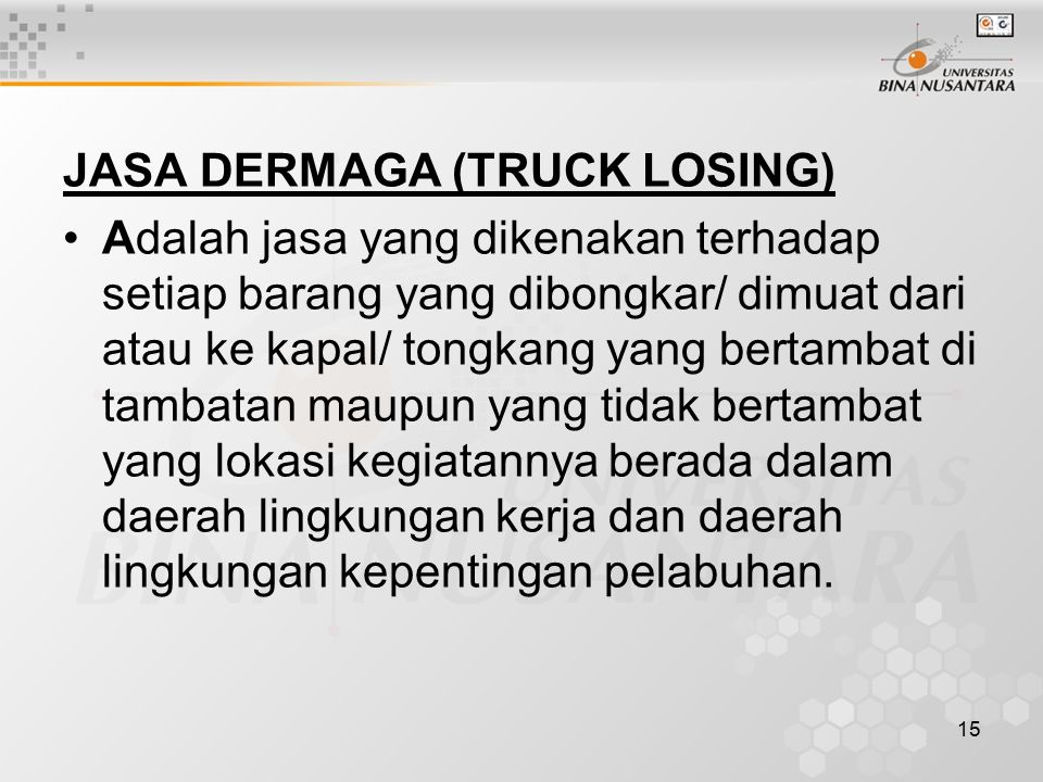 JASA DERMAGA (TRUCK LOSING)