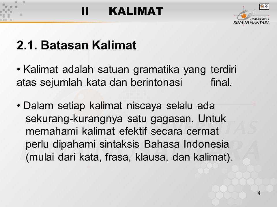 2.1. Batasan Kalimat II KALIMAT