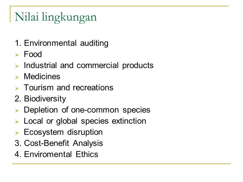 Nilai lingkungan 1. Environmental auditing Food