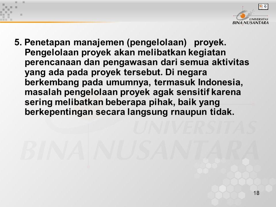 5. Penetapan manajemen (pengelolaan) proyek