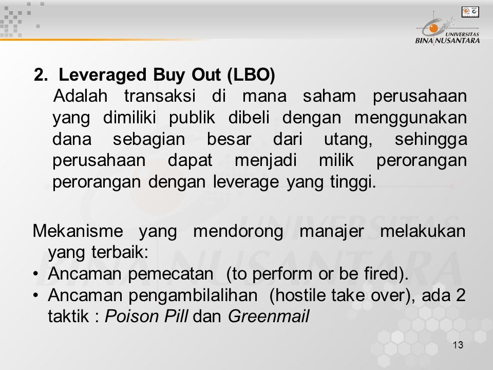 2. Leveraged Buy Out (LBO)