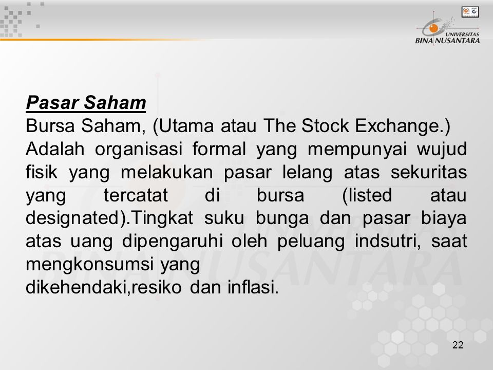 Pasar Saham Bursa Saham, (Utama atau The Stock Exchange.)