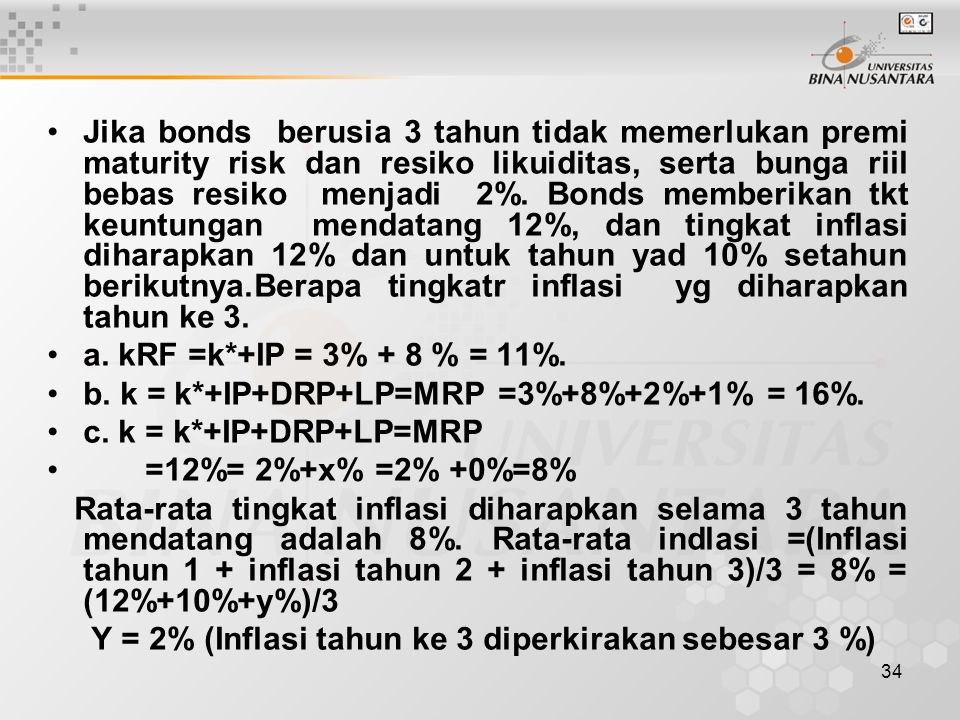 b. k = k*+IP+DRP+LP=MRP =3%+8%+2%+1% = 16%. c. k = k*+IP+DRP+LP=MRP