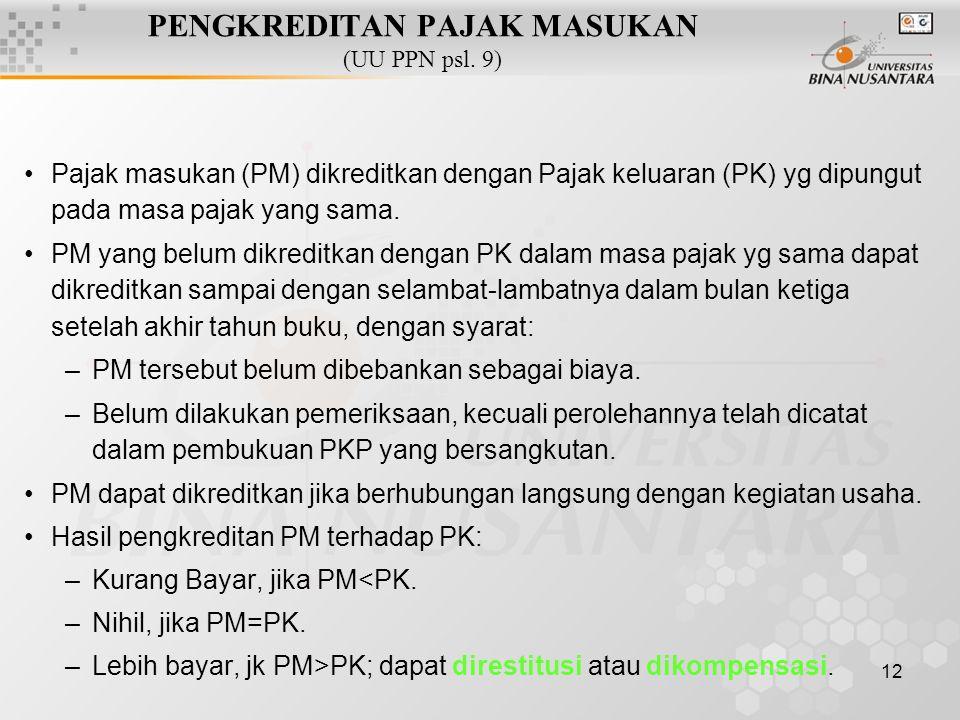 PENGKREDITAN PAJAK MASUKAN (UU PPN psl. 9)
