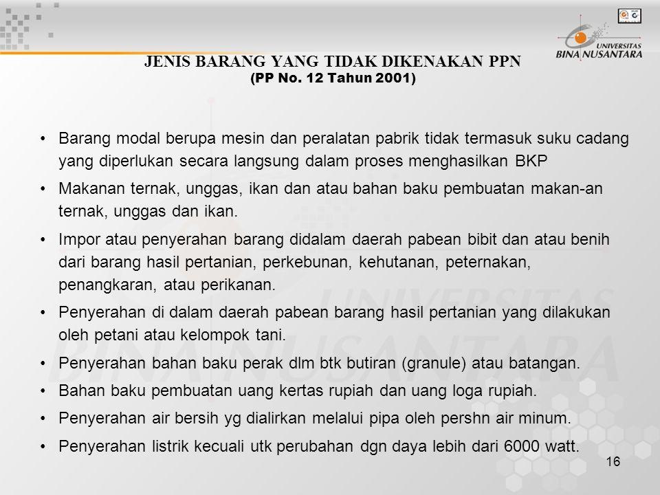 JENIS BARANG YANG TIDAK DIKENAKAN PPN (PP No. 12 Tahun 2001)