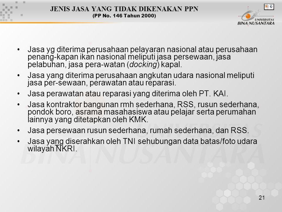 JENIS JASA YANG TIDAK DIKENAKAN PPN (PP No. 146 Tahun 2000)