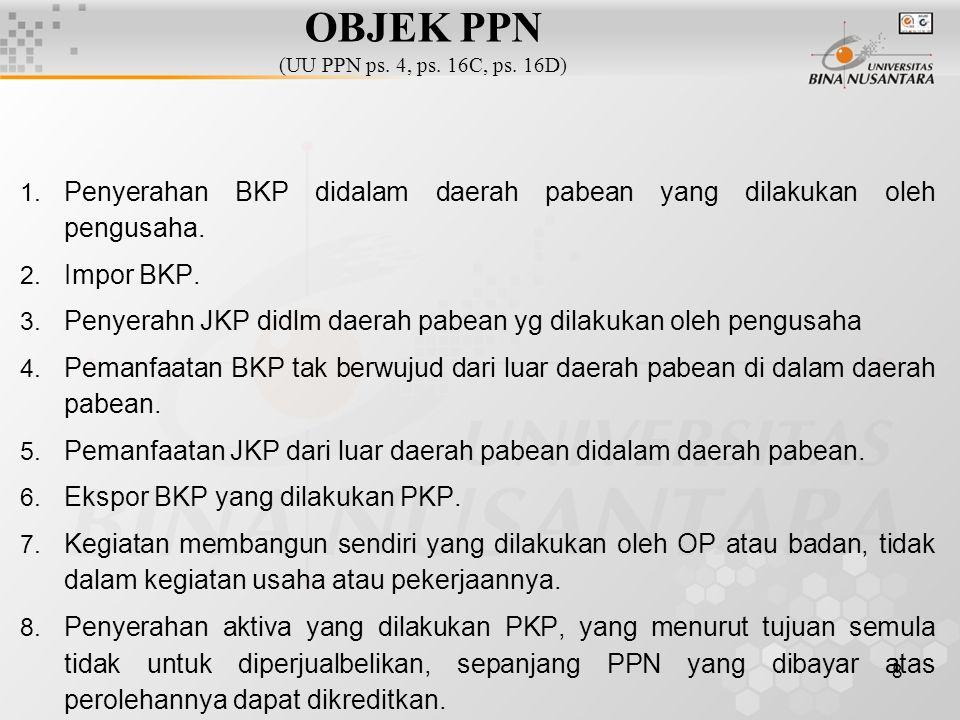 OBJEK PPN (UU PPN ps. 4, ps. 16C, ps. 16D)